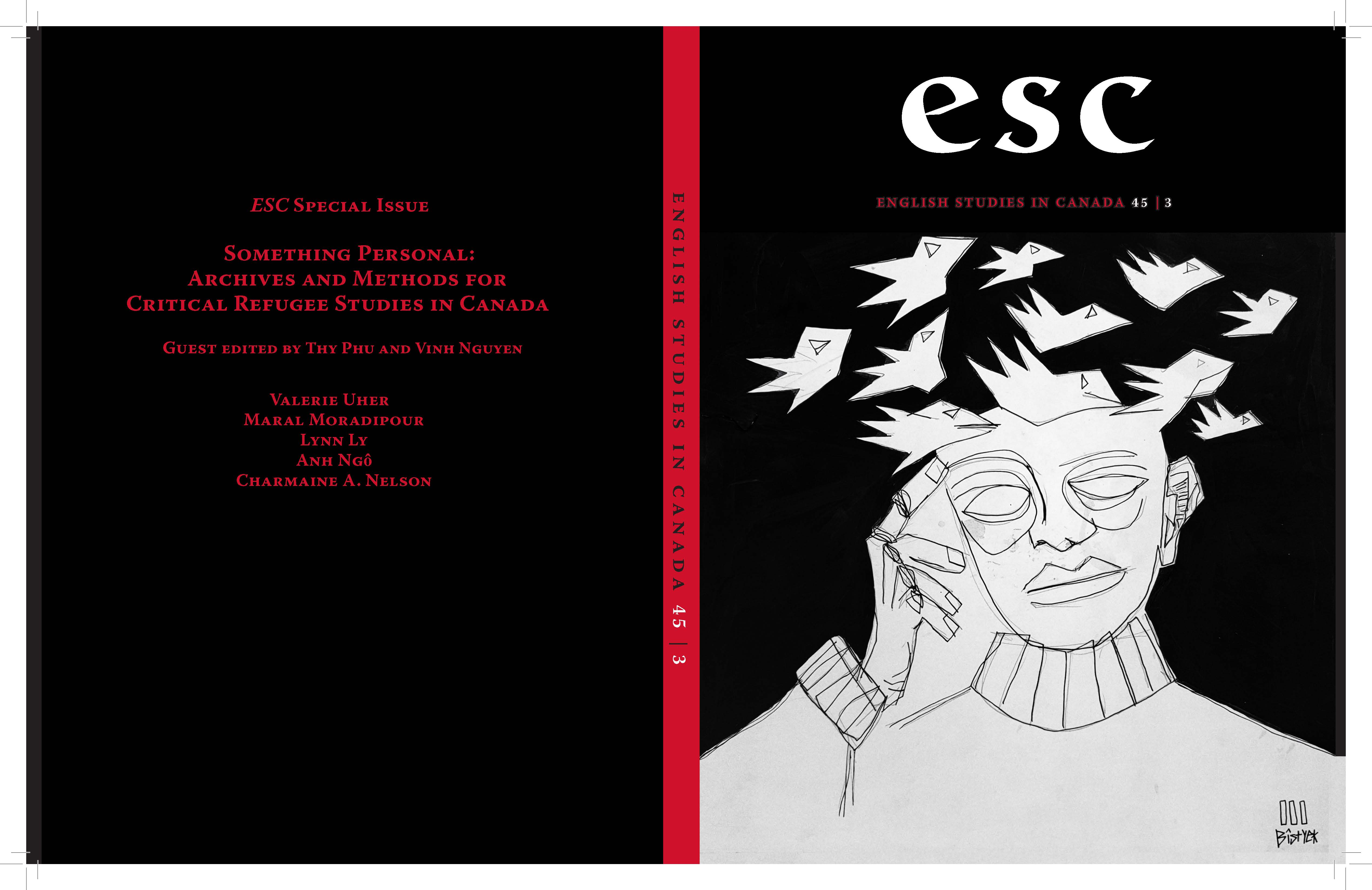 View Vol. 45 No. 3 (2019): ESC 45.3 (Sept. 2019), Special Issue--Something Personal: Archives and Methods for Critical Refugee Studies in Canada